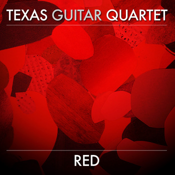 "Texas Guitar Quartet Album Review: ""Red"""